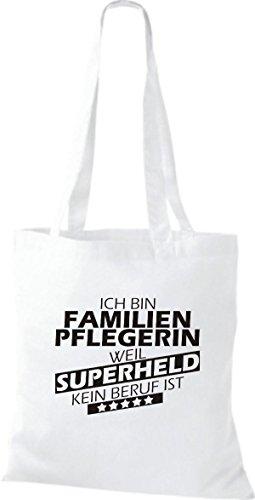Shirtstown Stoffbeutel Ich bin Familien Pflegerin, weil Superheld kein Beruf ist weiss