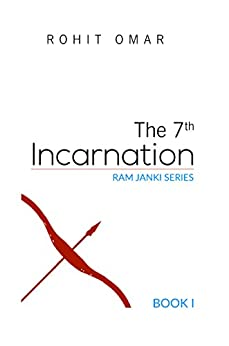 The 7th Incarnation (Ram-Janki Series Book 1) by [Omar, Rohit]