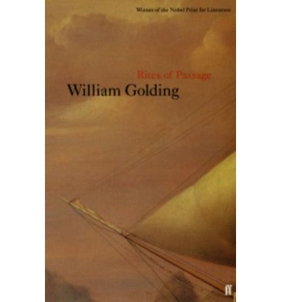 [(Rites of Passage)] [Author: William Golding] published on (August, 2000)
