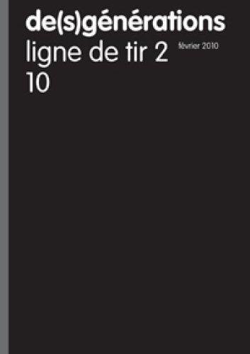 De(S)Generations N 10 - Ligne de Tir 2