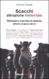 Scacchi: Attrazione Immortale Riflessioni E Interviste