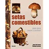 Setas comestibles (Guia De Campo)