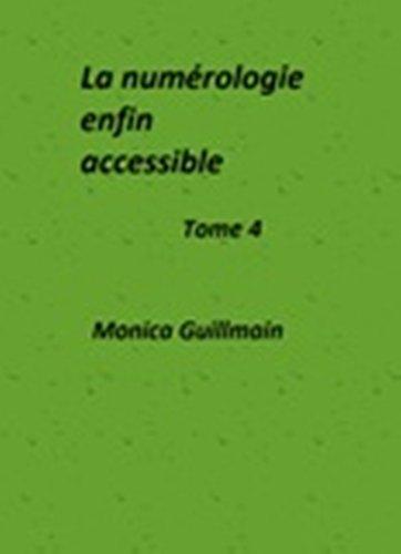 Couverture du livre La numérologie enfin accessible (NUMÉROLOGIE -ESOTERISME t. 4)