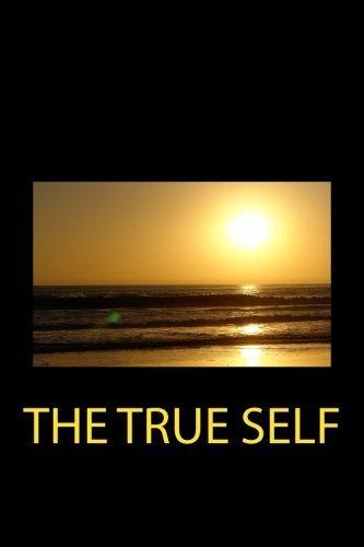 The True Self by Nisargadatta Maharaj (2016-04-22)