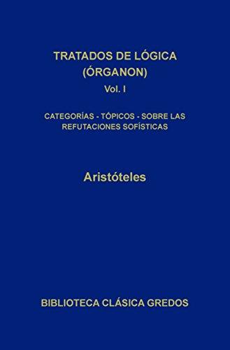 Tratados de lógica (Órganon) I (Biblioteca Clásica Gredos nº 51) por Aristóteles