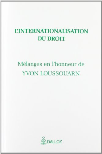 L'Internationalisation du droit. Études offertes à Yvon Loussouarn