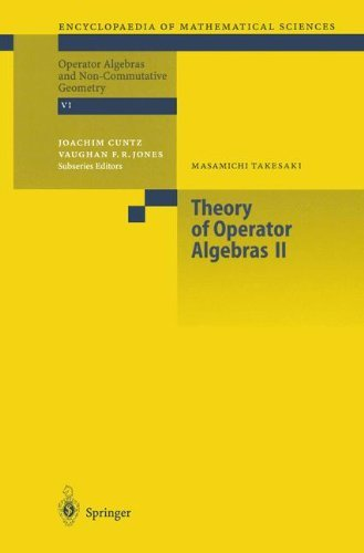 Theory of Operator Algebras II (Encyclopaedia of Mathematical Sciences Book 125) (English Edition)