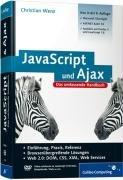 JavaScript & AJAX: Das umfassende Handbuch [Ed.: 8, aktualisierte und erweiterte Auflage.] Buch-Cover