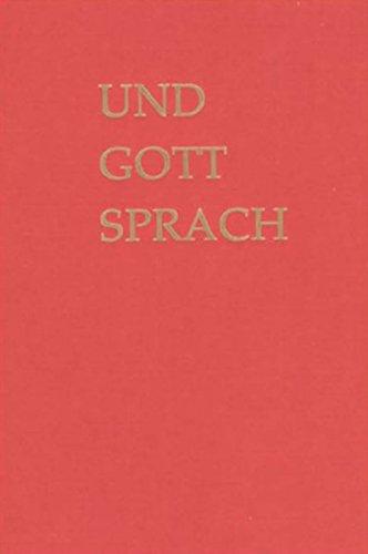 'Und Gott sprach ...' Biblisches Lesebuch für das 3. Schuljahr der Freien Waldorfschule.