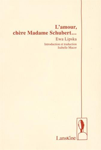 L'Amour, Chere Madame Schubert