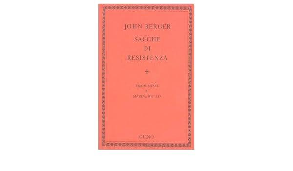 0f089f34d3 Amazon.it: Sacche di resistenza - John Berger, M. Rullo - Libri