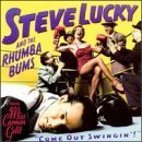 come-out-swingin-by-steve-lucky-rhumba-bums-1998-11-24