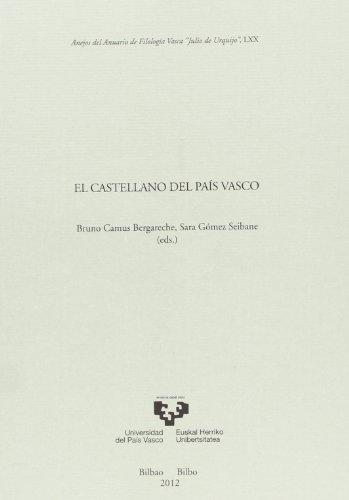 El castellano del País Vasco por Bruno Camus Bergareche