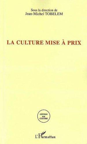 La culture mise à prix : La tarification dans les sites culturels