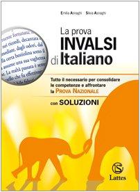 La prova INVALSI di italiano. Con soluzioni. Per la Scuola media