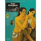 Paul Gauguin : L'ambition d'un sauvage