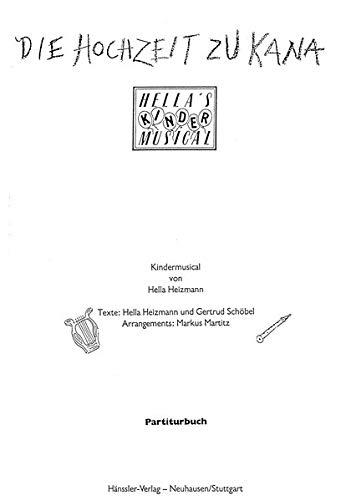 Die Hochzeit zu Kana - Partiturbuch (Gebet Die Hochzeit)