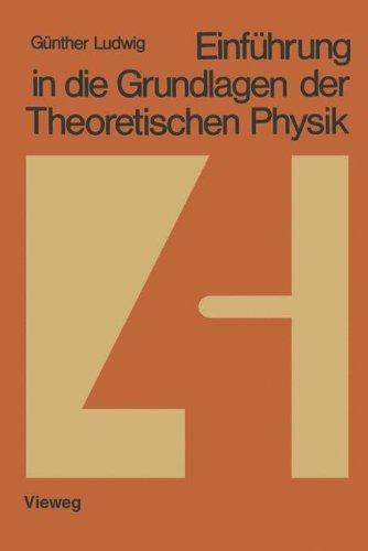 Einführung in die Grundlagen der Theoretischen Physik