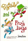pigtails-and-froglegs-a-family-cookbook-from-neiman-marcus