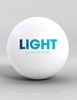 Light for Visual Artists: Understanding & Using Light in Art & Design - cheap UK light store.