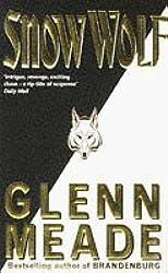 Snow Wolf by Glenn Meade (1995-11-16)