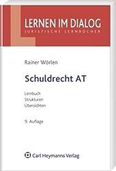 Schuldrecht AT: Lernbuch - Strukturen - Übersichten