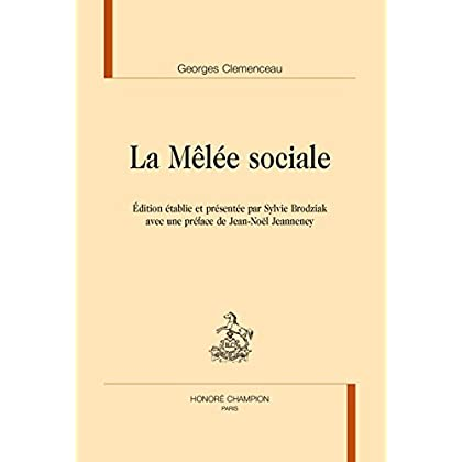 La Mêlée sociale.