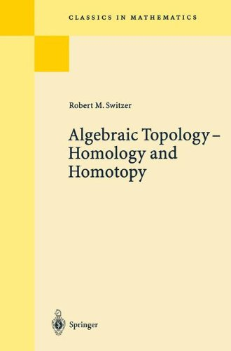 Algebraic Topology - Homotopy and Homology: Homotopy and Homology (Classics in Mathematics)