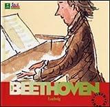 Image de Beethoven. Alla scoperta dei compositori. Con CD
