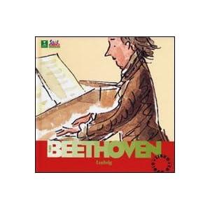 Beethoven. Alla scoperta dei compositori. Con CD