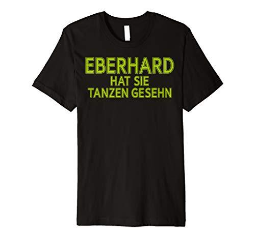 Kinder Tanzen Disco Kostüm - Eberhard hat Cordula Grün tanzen gesehen Shirt Kostüm witzig