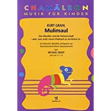 Muli Maul – Arreglados para niños Coro – Flauta dulce – Schlagwerk – Piano [de