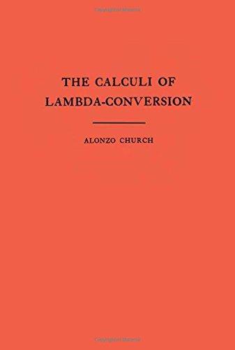 The Calculi of Lambda Conversion. (Am-6) (Annals of Mathematics Studies) por Alonzo Church