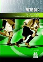 FÚTBOL BASE. (12-13 años). Programas de entrenamiento (Deportes) por Wolfgang Koch