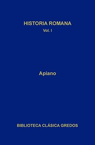 Historia romana I: 1 (Biblioteca Clásica Gredos)