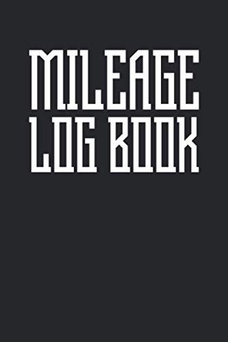 Mileage Log Book: Auto Mileage Log Book - Car Miles Tracker For Taxes and Expenses - Geometric Typography On Black Cover