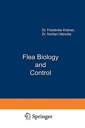 Flea Biology and Control: The Biology of the Cat Flea Control and Prevention with Imidacloprid in Small Animals by Friederike Kr?mer (2001-06-19)