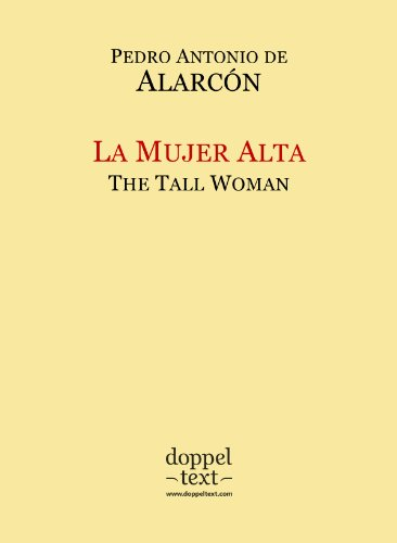 La Mujer Alta / The Tall Woman – Bilingual Spanish-English Edition / Edición bilingüe español-inglés