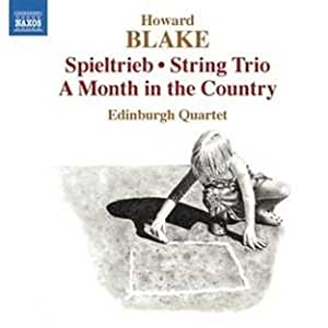 Blake: Spieltrieb/ A Month In The Country/ String Trio