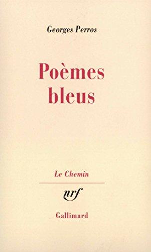 Poèmes bleus (Le chemin) par Georges Perros