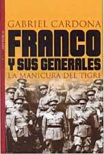 Descargar Libro Franco y sus generales de Gabriel Cardona