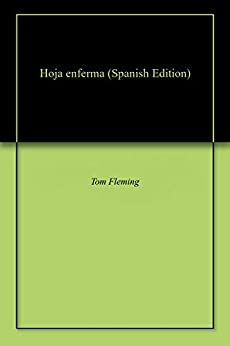 Hoja Enferma por Tom  Fleming epub