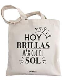e76a103f9 Okemaku Tote Bag Mensaje 'Hoy brillas más Que el Sol' - Bolsas de algodón  Bolso - Totebag con Frases motivadoras graciosas. Bolsa…