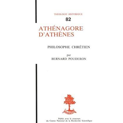 Athénagore d'Athènes - Philosophe chrétien (Bible de tous les temps t. 3)