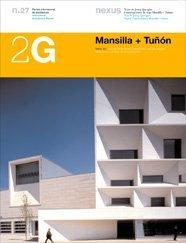 2G N.27 Mansilla + Tuñón: Obra reciente: Recent Work (2G: International Architecture Review Series)