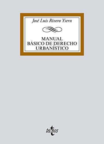 Manual básico de Derecho Urbanístico (Derecho - Biblioteca Universitaria De Editorial Tecnos)