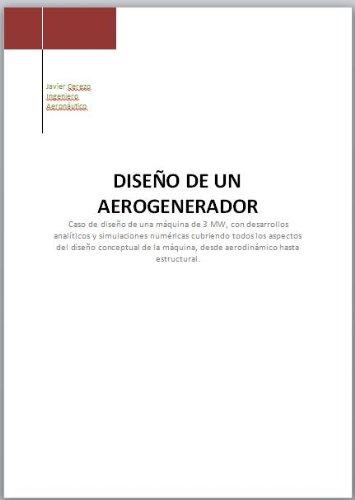 Diseño de un Aerogenerador por Javier Cerezo