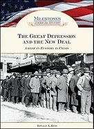 The Great Depression and the New Deal : America's economy in crisis