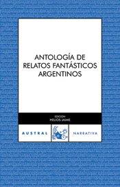 Antología de relatos fantásticos argentinos (Contemporánea)