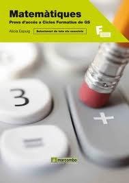 Portada del libro Matemàtiques per a la prova d'accés a cicles formatius de grau superior